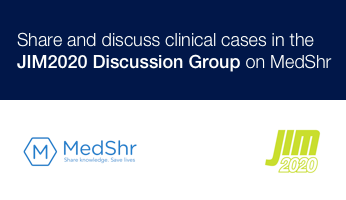 Share and discuss clinical cases in the the JIM2020 Discussion Group on MedShr